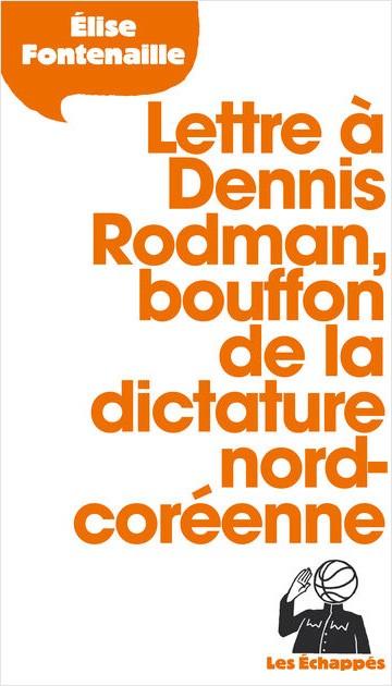 Lettre à Dennis Rodman