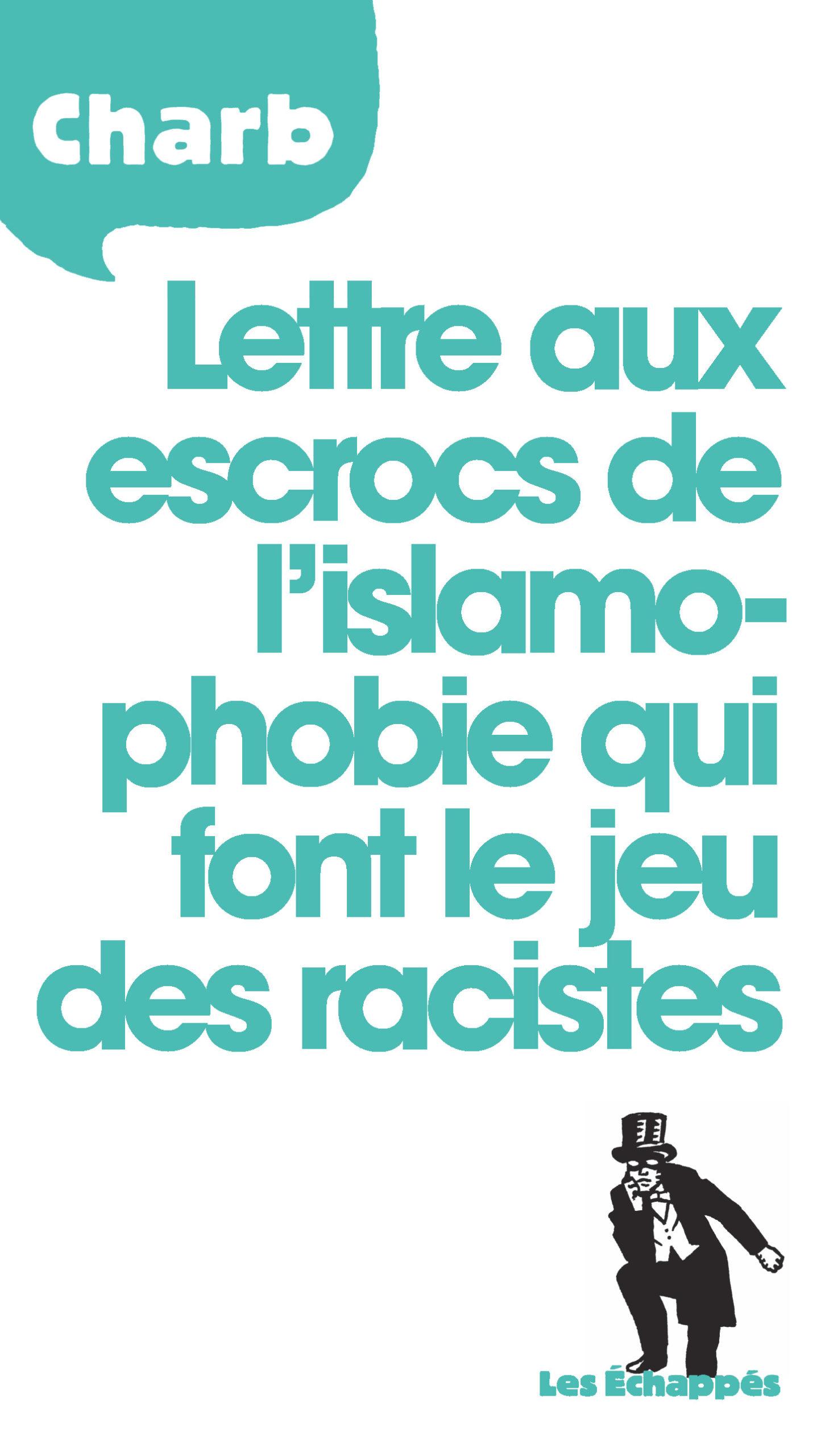 Couverture Lettre aux escrocs de l'islamophobie de Charb